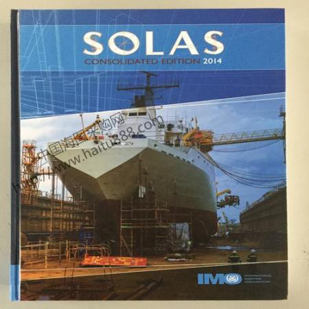 IMO 110E SOLAS: INTERNATIONAL CONVENTION FOR THE SAFETY OF LIFE AT SEA